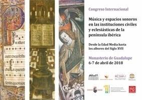 El Monasterio de Guadalupe será durante dos días centro de investigación internacional sobre música medieval y renacentista.