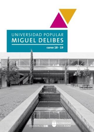 LA UNIVERSIDAD POPULAR MIGUEL DELIBES, EL PRóXIMO CURSO, MáS ACTIVA QUE NUNCA
