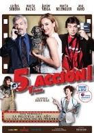 5 Y…ACCIÓN!