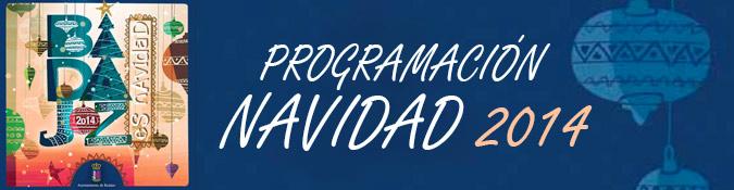 Programa Navidad 2014 en Badajoz