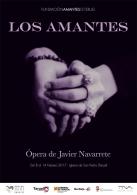 LOS AMANTES. ÓPERA DE JAVIER NAVARRETE.