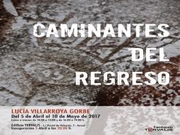 """""""Caminantes del Regreso"""" de Lucía Villarroya Gorbe"""