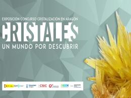 """La exposición """"Cristales: un mundo por descubrir"""" viaja a Teruel"""