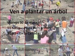 Ven a plantar un árbol, día del árbol en Gea, en la Cañada