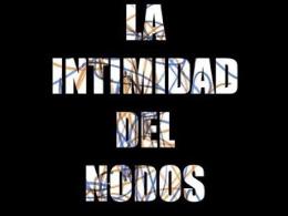 La Intimidad del Nodos -Exposición-