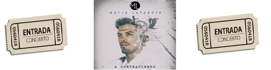 Concierto  Mario Lafuente.Reserva tu entrada.