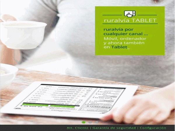 """CAJA RURAL DE TERUEL  REFUERZA  SUS CANALES DE BANCA ONLINE CON LA NUEVA APP """"RURALVIA TABLET"""""""