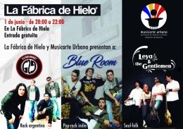 PRESENTACIóN SCHIENKE!, BLUE ROOM, LEYA & THE GENTLEMEN