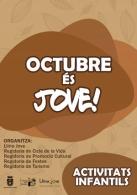 """LLIRIA JOVE PRESENTA EL """"OCTUBRE ES JOVE"""" CON MULTIPLES ACTIVIDADES INFANTILES Y JUVENILES"""