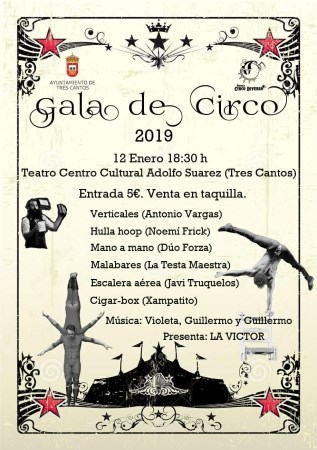 TRES CANTOS CELEBRA EL 250 ANIVERSARIO DEL CIRCO CON LA GALA 'THE CIRCUS IS COMING'