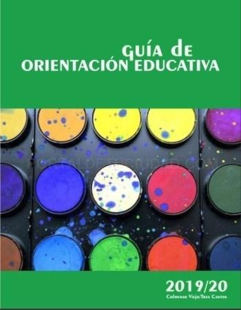 GUíA DE ORIENTACIóN EDUCATIVA 2019-2020: UNA PRáCTICA HERRAMIENTA SOBRE EL SISTEMA EDUCATIVO