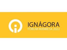 IGNàGORA- FòRUM MANRESA 2022
