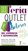 Tercera Feria Outlet Dolores del Comercio y el Automovilismo