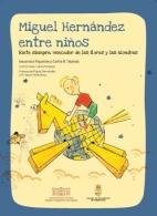 PRESENTACIóN DEL LIBRO TITULADO 'MIGUEL HERNáNDEZ ENTRE NIñOS', DEL PROFESOR JESUCRISTO RIQUELME Y MARíA JESúS LóPEZ BAYO, EN TORREVIEJA