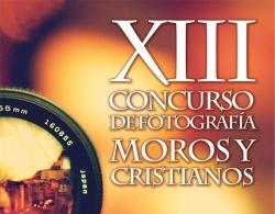 XIII CONCURSO DE FOTOGRAFÍA MOROS Y CRISTIANOS