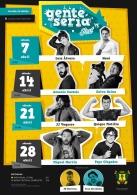 "Festival de Humor ""Gente Seria"" (Callosa de Segura)  livega  0 comentarios Callosa de Segura Fecha: Sábado 7, 14, 21 y 28 de Abril de 2018  Hora: 19:0"