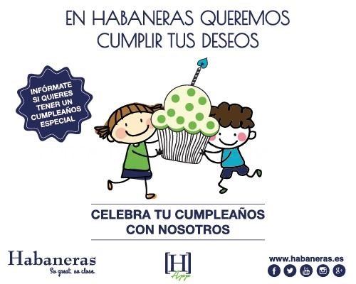 Celebra tu cumpleaños en Habaneras Torrevieja