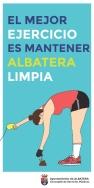 """""""EL MEJOR EJERCICIO ES MANTENER ALBATERA LIMPIA"""""""