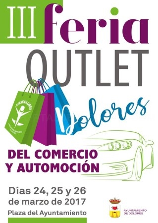 Mañana 24 de marzo vuelve la Feria Outlet del Comercio y Automoción de Dolores