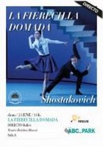 Ballet en Directo LA FIERECILLA DOMADA