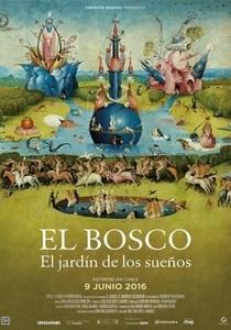 DOCUMENTAL: EL BOSCO, EL JARDÍN DE LOS SUEÑOS