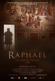 RAPHAEL: THE LORD OF THE ARTS
