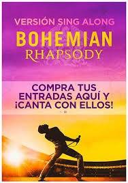 Bohemian Rhapsody. Versión Sing Along