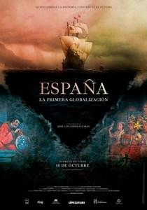 ESPAÑA. LA PRIMERA GLOBALIZACIÓN