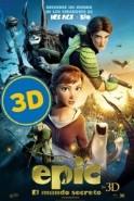EPIC: El mundo secreto (3D)