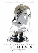 La mina (The Night Watchman)