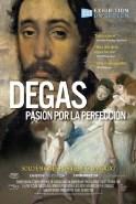 DEGÁS, PASIÓN POR LA PERFECCIÓN