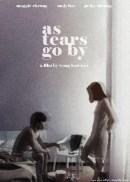 El fluir de las lágrimas (As Tears Go By)
